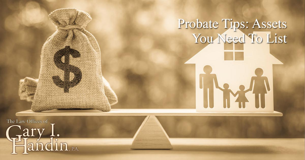 Probate Tips: Assets You Need To List