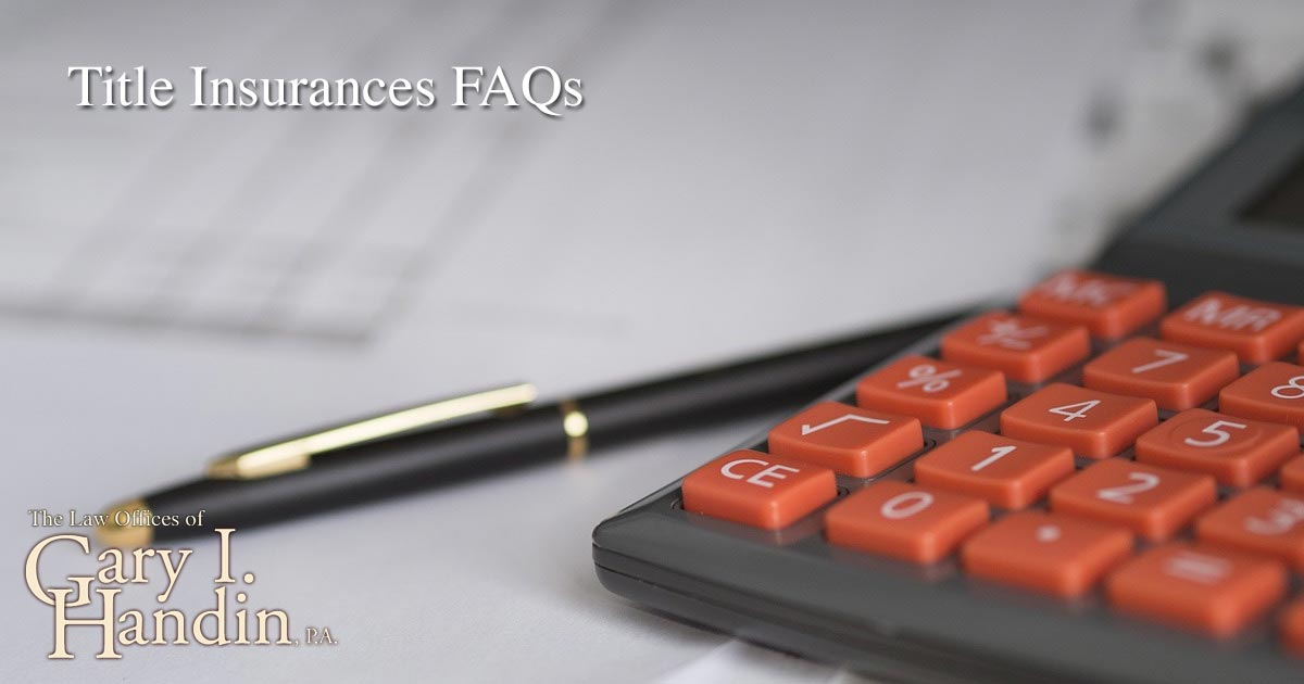 Title Insurances FAQs