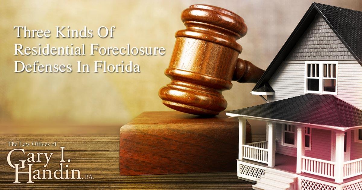 Residential Foreclosure Defenses