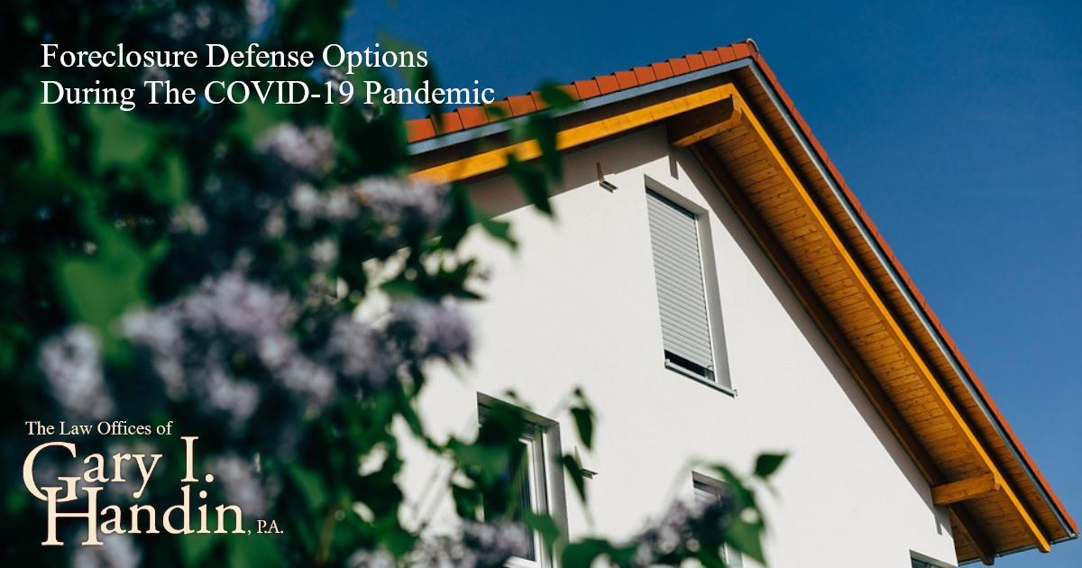 Foreclosure Defense Options