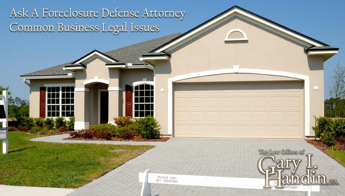 foreclosure defense attorney