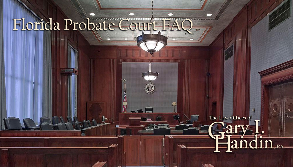 Florida Probate Court FAQ